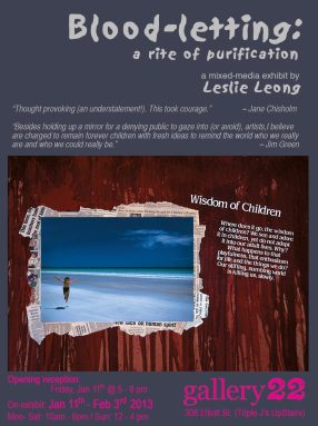 Blood-letting Exhibition Poster - Mixed media by Leslie Leong, Canadian Artist, Whitehorse, Yukon